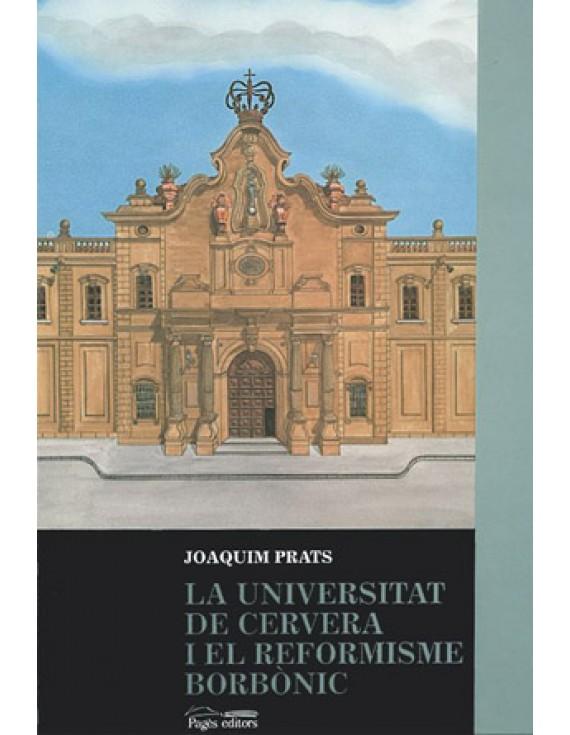 La Universitat de Cervera i el reformisme borbònic