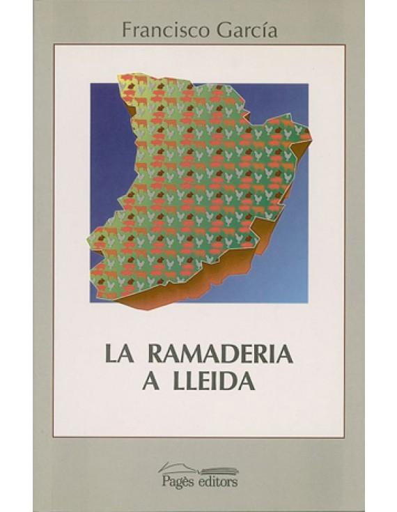 La ramaderia a Lleida (1940-1993)