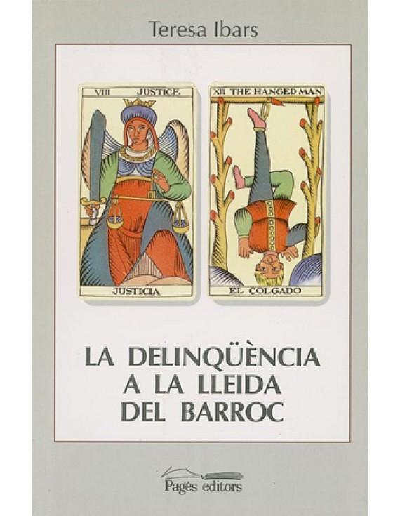 La delinqüència a la Lleida del Barroc