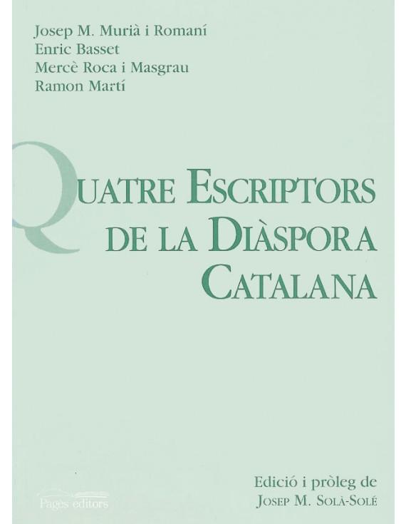 Quatre escriptors de la diàspora catalana