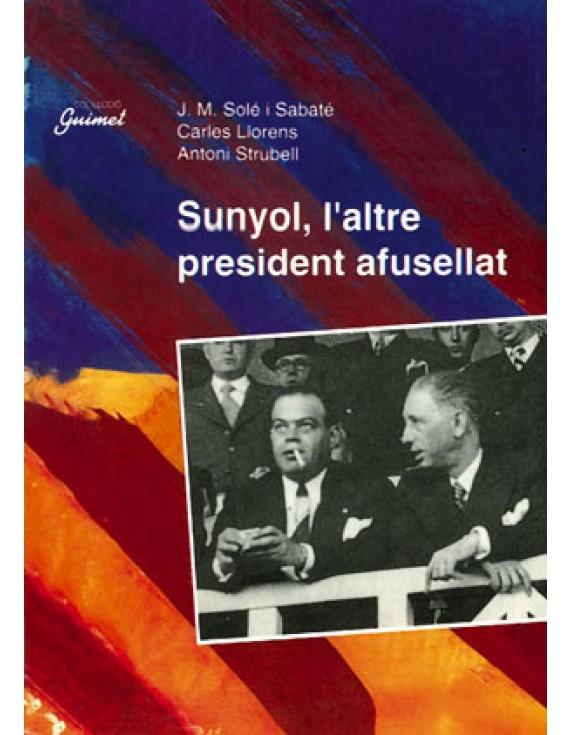 Sunyol, l'altre president afusellat
