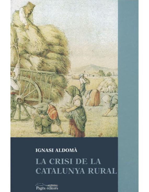 La crisi de la Catalunya rural