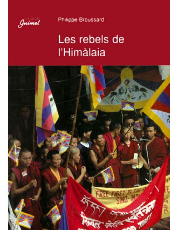 Les rebels de l'Himàlaia