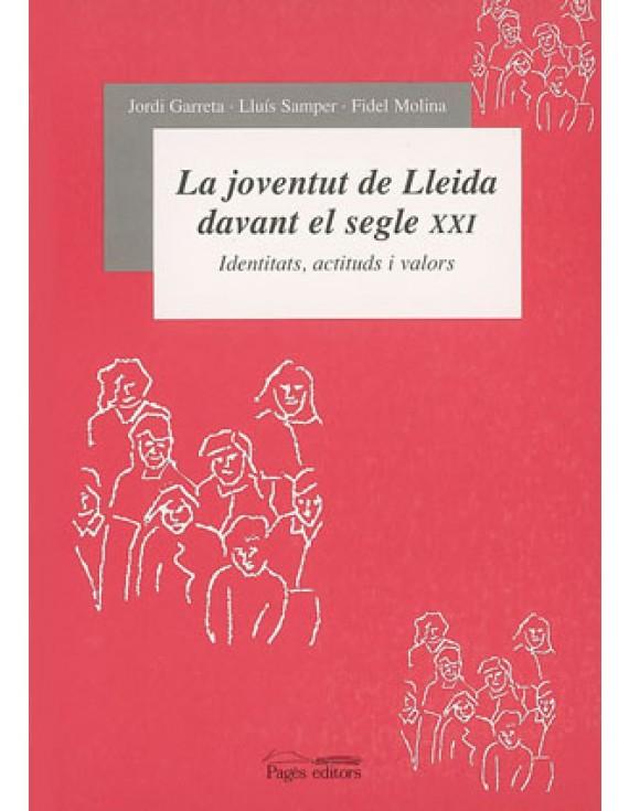 La joventut de Lleida davant el segle XXI