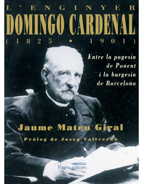 L'enginyer Domingo Cardenal (1825-1901)