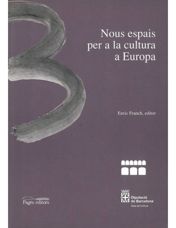 Nous espais per a la cultura a Europa