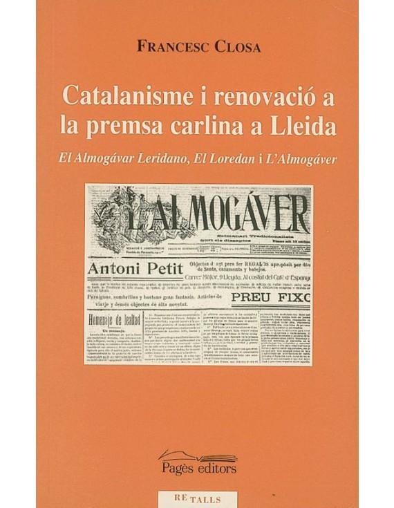 Catalanisme i renovació a la premsa carlina a Lleida
