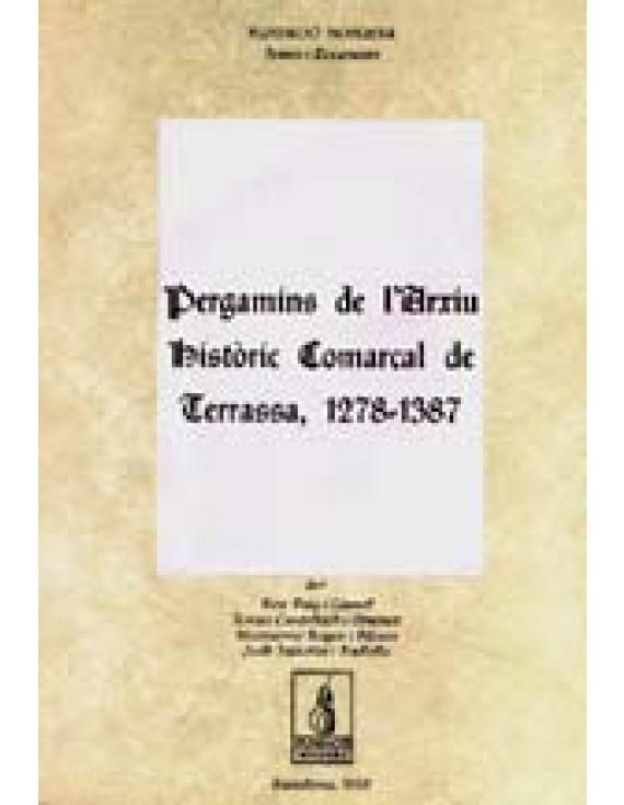 Pergamins de l'Arxiu Històric Comarcal de Terrassa (1279-1387)