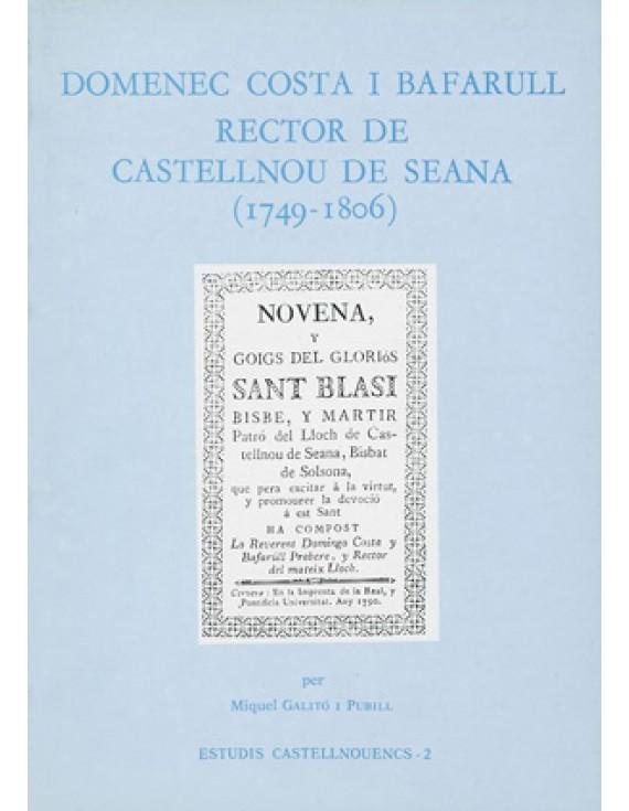 Domenec Costa i Bafarull, rector de Castellnou de Seana (1749-1806)