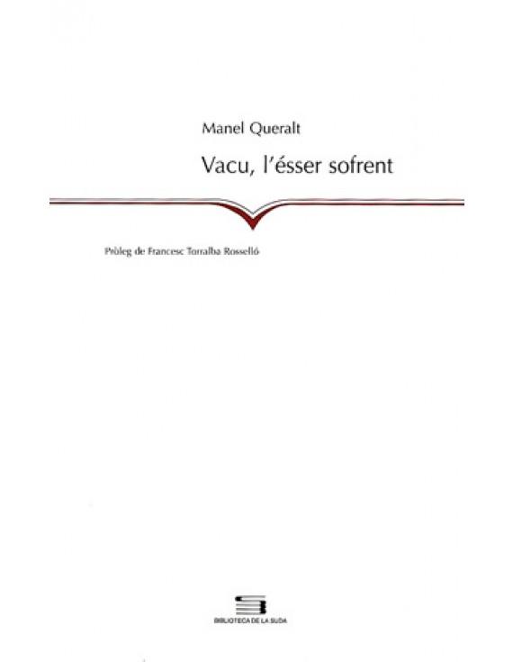 Vacu, l'ésser sofrent