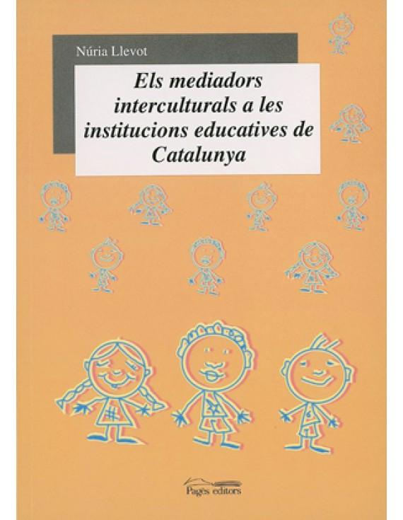 Els mediadors interculturals a les institucions educatives de Catalunya