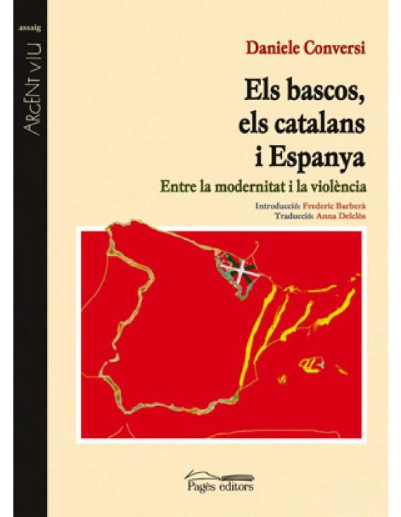 Els bascos, els catalans i Espanya
