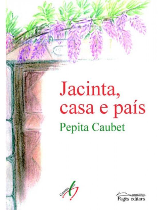Jacinta, casa e país