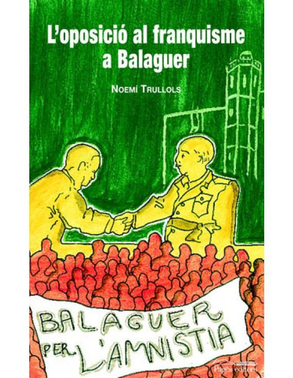 L'oposició al franquisme a Balaguer