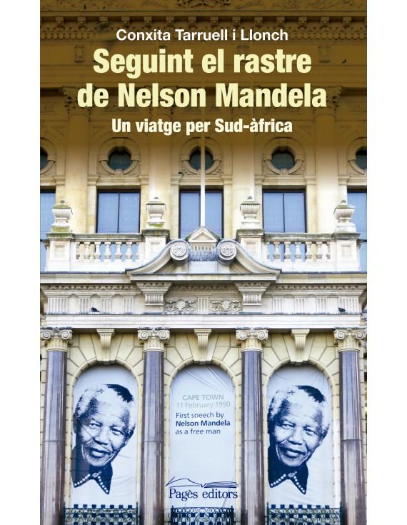 Seguint el rastre de Nelson Mandela
