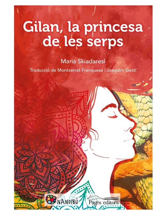 Gilan, la princesa de les serps