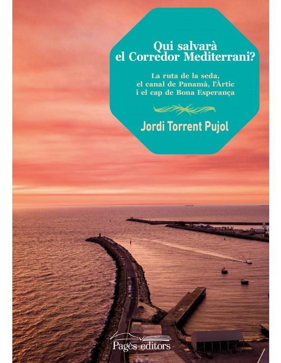 Qui salvarà el Corredor Mediterrani?
