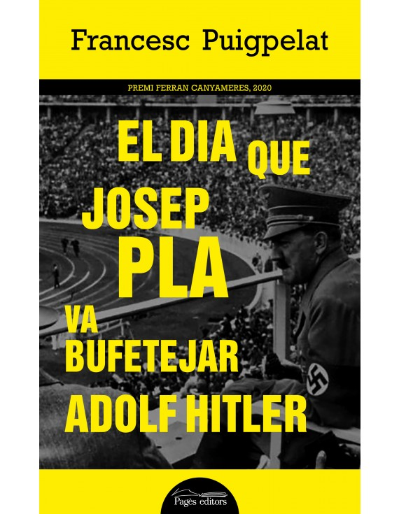 El dia que Josep Pla va bufetejar Adolf Hitler