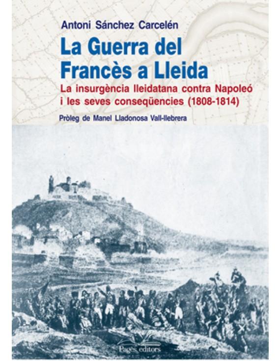 La Guerra del Francès a Lleida