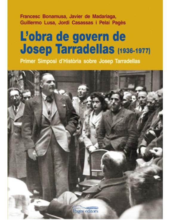 L'obra de govern de Josep Tarradellas (1936-1977)