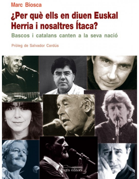 Per què ells en diuen Euskal Herria i nosaltres Ítaca?