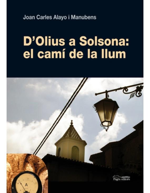 D'Olius a Solsona: el camí de la llum