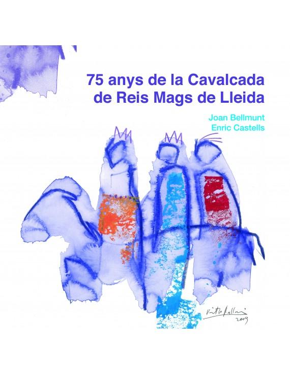 75 anys de la Cavalcada de Reis Mags a Lleida