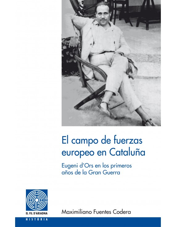 El campo de fuerzas europeo en Cataluña