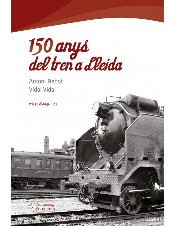150 anys del tren a Lleida