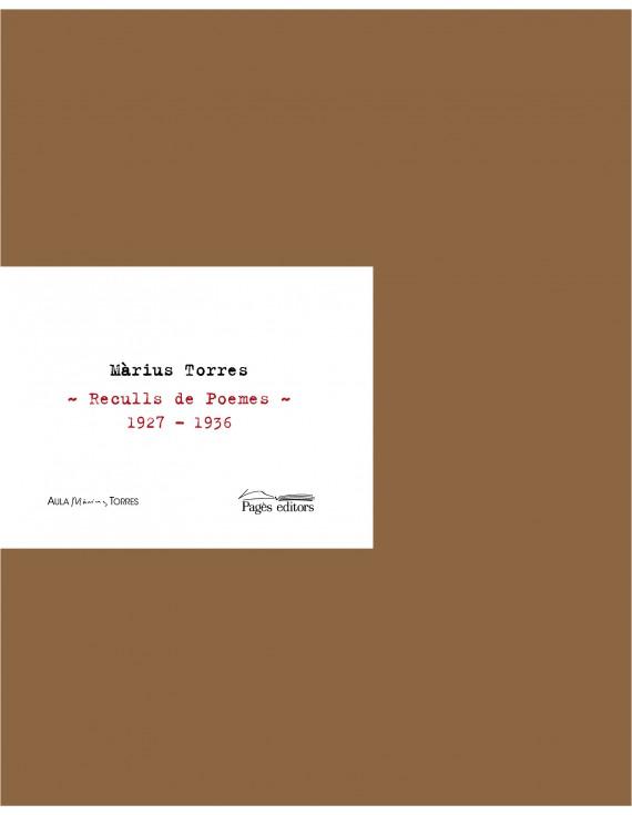 Màrius Torres. Reculls de Poemes 1927 - 1936