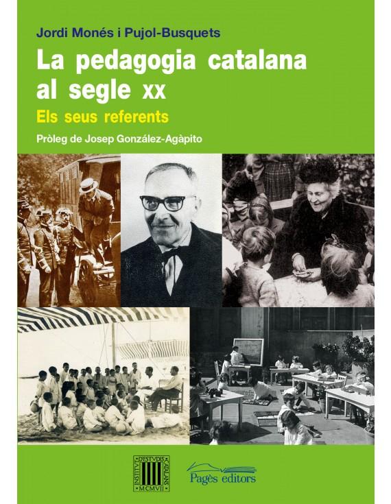 La pedagogia catalana al segle XX