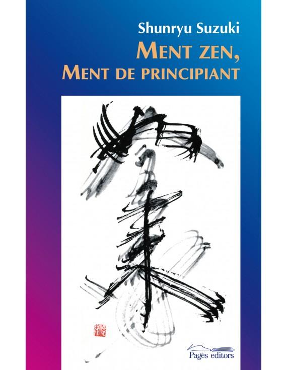 Ment zen, ment de principiant
