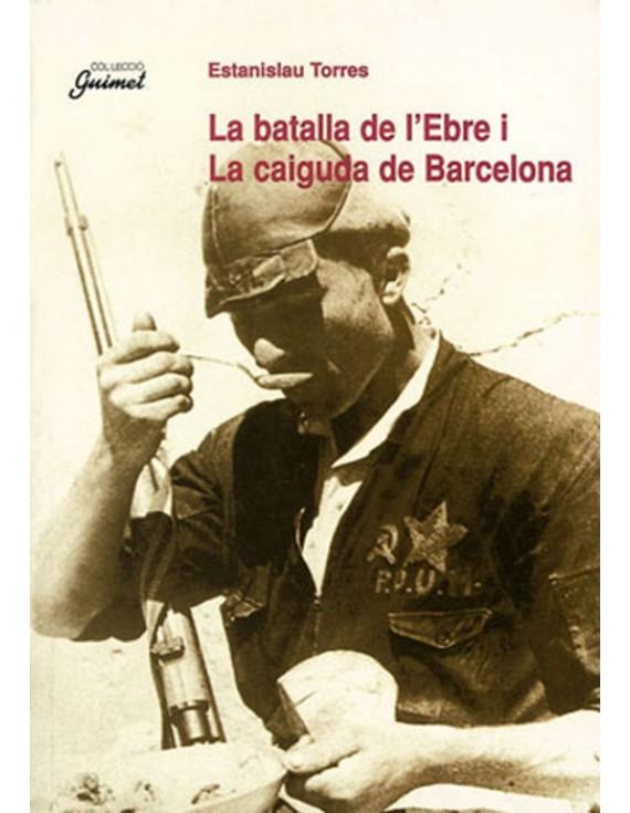 La batalla de l'Ebre i la caiguda de Barcelona (e-book epub)