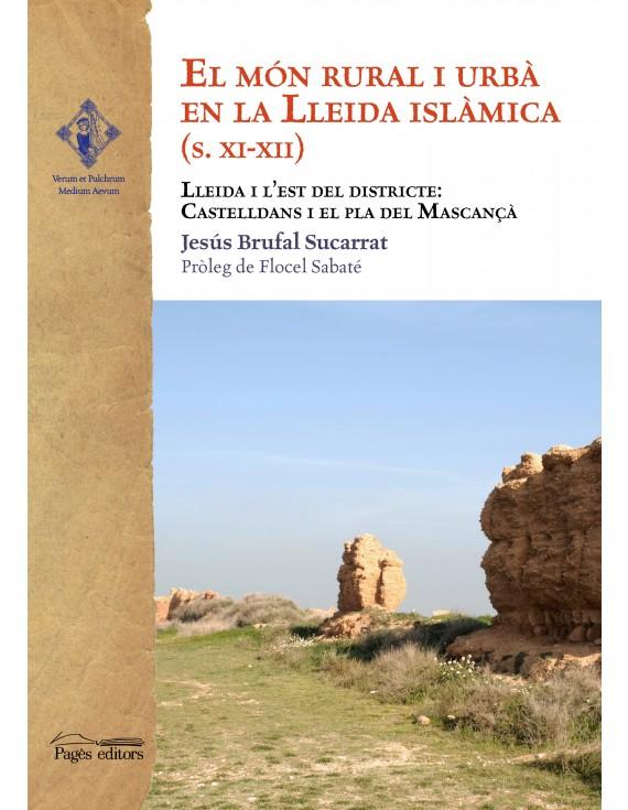 El món rural i urbà en la Lleida islàmica S. XI-XII