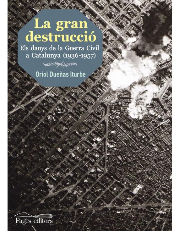 La gran destrucció