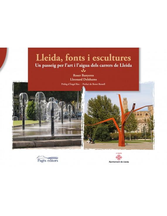 Lleida, fonts i escultures