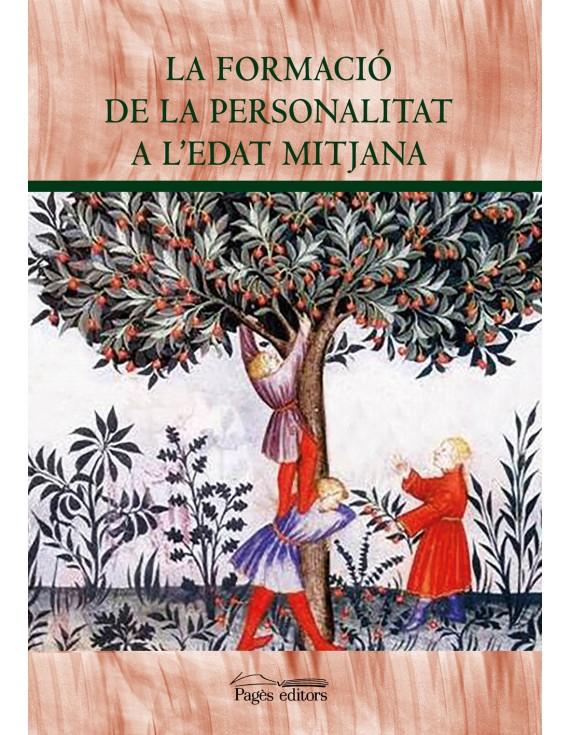 La formació de la personalitat a l'Edat Mitjana