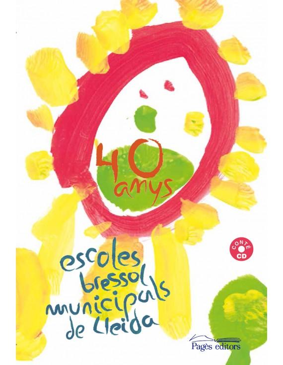 40 anys Escoles Bressol Municipals de Lleida