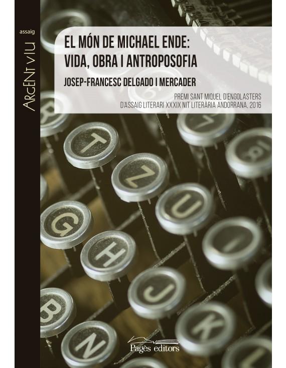 El món de Michael Ende: vida, obra i antroposofia