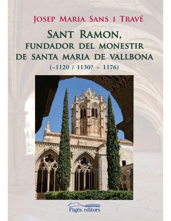Sant Ramon, fundador del monestir de Santa Maria de Vallbona