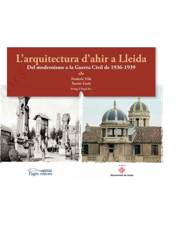 L'arquitectura d'ahir a Lleida