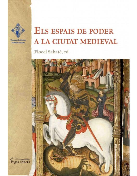 Els espais de poder a la ciutat medieval