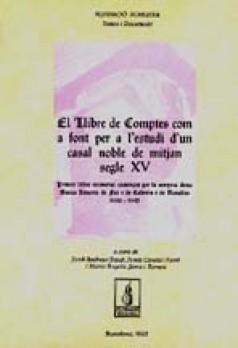 El llibre de comptes com a font per a l'estudi d'un casal noble de mitjan segle XV