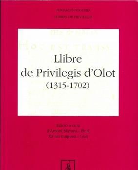 Llibre de Privilegis d'Olot (1315-1702)