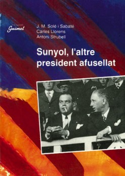 Sunyol, l'altre president afusellat