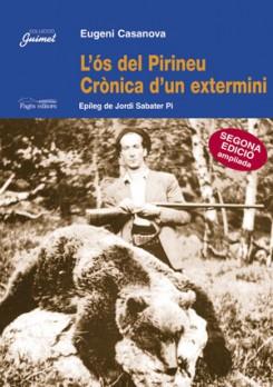 L'ós del Pirineu, crònica d'un extermini
