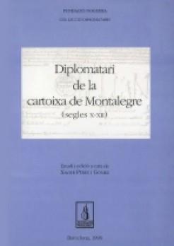 Diplomatari de la Cartoixa de Montalegre (segles X-XIII)