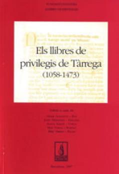 Llibre dels Privilegis de Tàrrega (1058-1473)