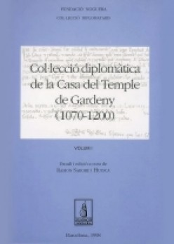 Col·lecció diplomàtica de la Casa del Temple de Gardeny (1070-1200)