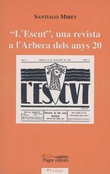 """""""L'Escut"""", una revista a l'Arbeca dels anys 20"""